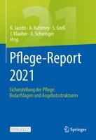 Pflege-Report 2021: Deutlicher Anstieg der Sterblichkeit in Pflegeheimen während der ersten und zweiten Pandemiewelle